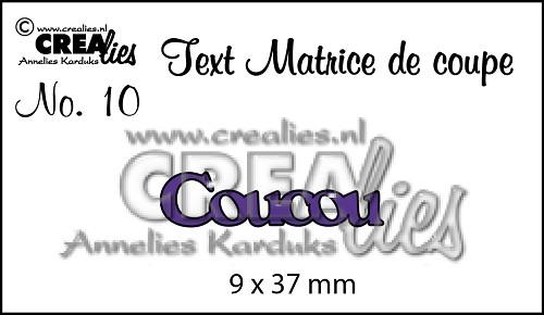 Matrice de coupe texte no. 10, Coucou