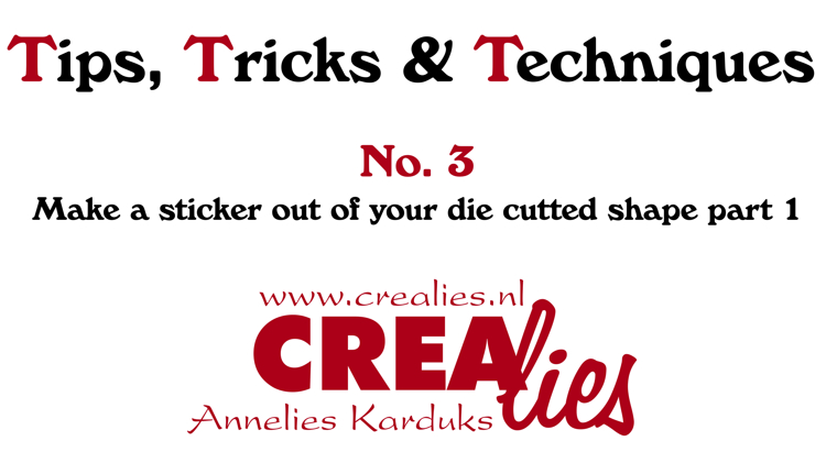 Crealies TTT no.3: Make a sticker out of your die cutted shape part 1