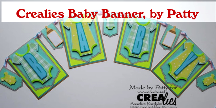 Crealies Baby Banner, by Patty