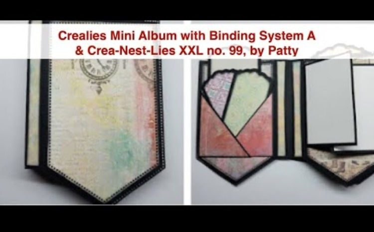Crealies Mini Albums Binding System A & Crea-Nest-Lies XXL no. 99, by Patty