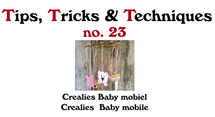 Crealies TTT no. 22: Crealies Baby Mobile