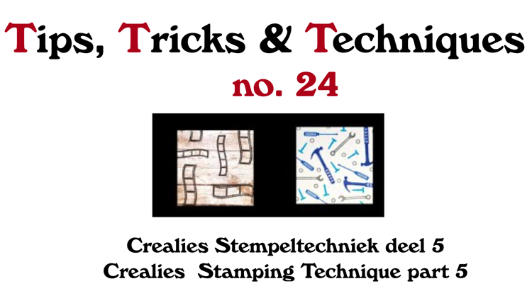 Crealies TTT no. 24: Crealies Stamping technique part 5