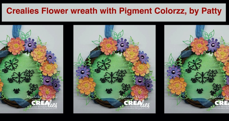 Crealies Flower Wreath with Pigment Colorzz, by Patty