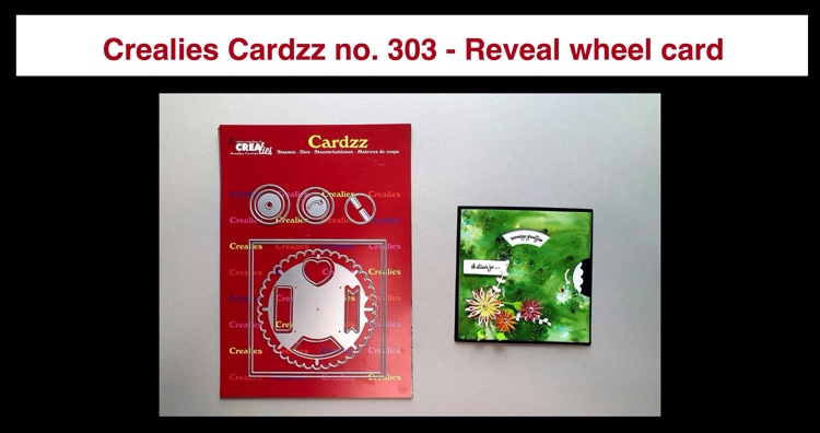 20 10 10 Crealies Cardzz no. 303 - Reveal wheel card