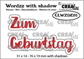 Wordzz stansen with shadow no. 01, DE: Zum Geburtstag