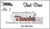 Text Die no. 1 Thanks