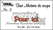Matrice de coupe texte no. 2 Pour toi