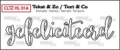 Tekst & Zo stempel, Handlettering no 1A, Gefeliciteerd omlijning