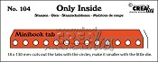 Only Inside stans/die no. 104, Mini book holes with tab