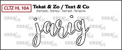 Tekst & Zo stempel, Handlettering no. 10A, Jarig (omlijning)